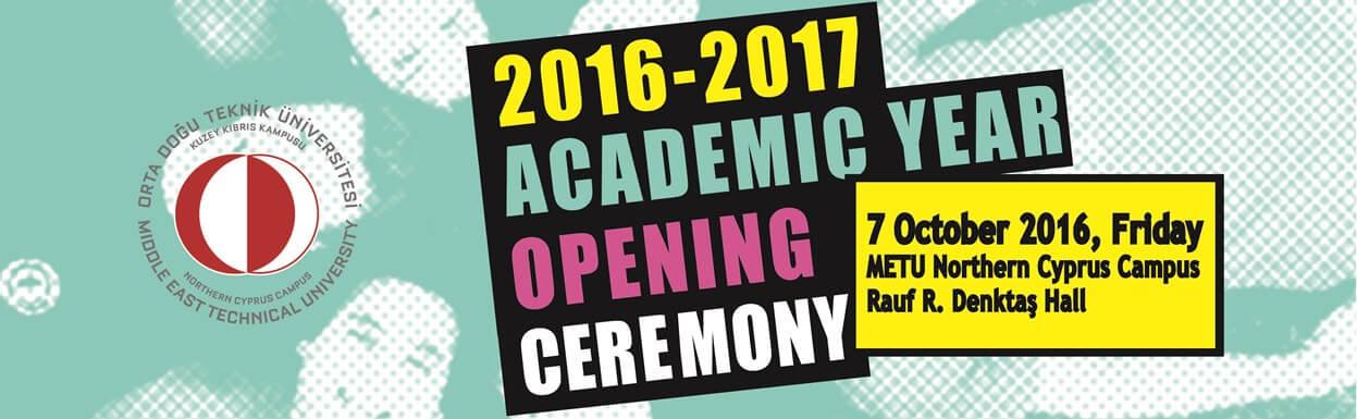 2016-2017 ACADEMIC YEAR OPENING CEREMONY